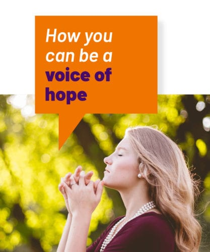 How You Can Be A Voice Of Hope